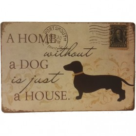 A home without a dog blikken decoratiebordje teckel