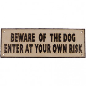 Beware of the dog enter at your own risk gietijzer bord 1sc