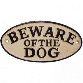 Beware of the dog - gietijzer ovaal bordje 20sc
