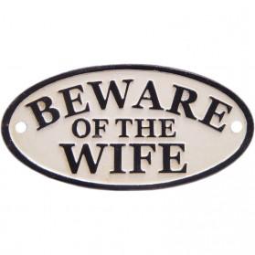 Beware of the wife gietijzer waarschuwingsbordje 12sc