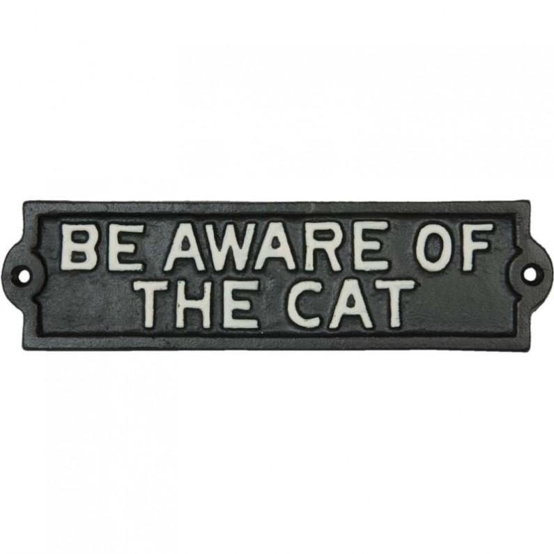 Be aware of the cat gietijzeren bordje van Clayre and Eef