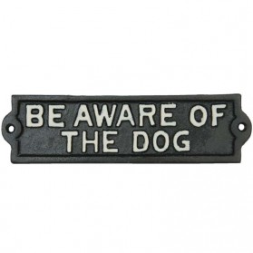 Be aware of the dog gietijzeren bordje van Clayre and Eef