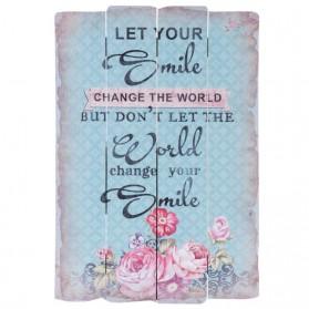 Let your smile change the world houten decoratie bordje 5421h6