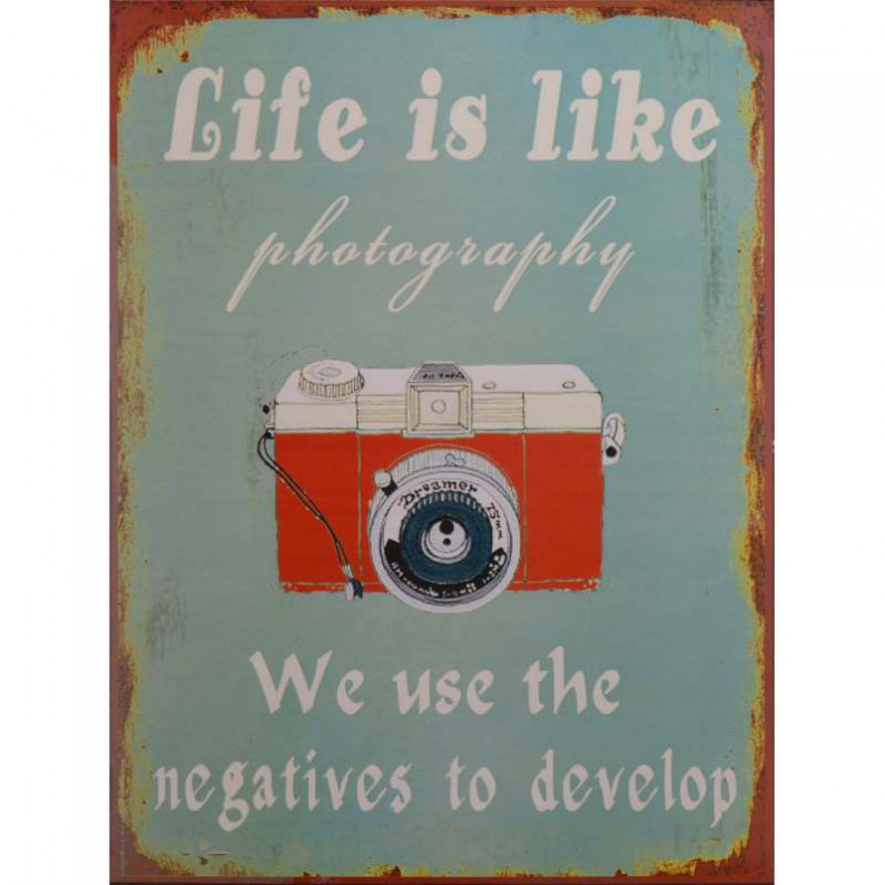Life is like photography decoratie bordje