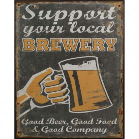 Support your local brewery decoratie bordje