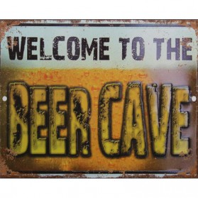 Welcome to the beer cave decoratie bordje 455sn