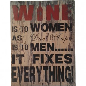 Wine is to women as duct tape is to men bordje sl041